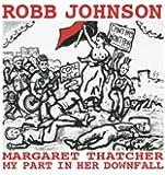 Margaret Thatcher: My Part in Her Downfall