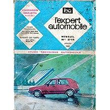 REVUE TECHNIQUE L'EXPERT AUTOMOBILE N° 216 VOLKSWAGEN GOLF 2 / JETTA DEPUIS 1984 ESSENCE 1600 / 1800 / CL / GL / CARAT / GT / GTI