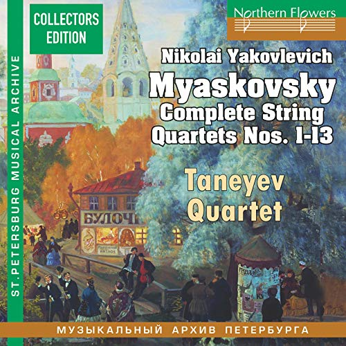 Myaskovsky: Complete String Quartets Nos. 1-13