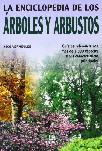 Enciclopedia de los arboles y arbustos, la por Nico Vermeulen