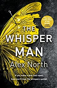 The Whisper Man: The chilling must-read Richard & Judy thriller
