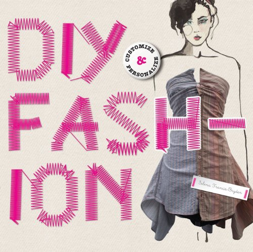 DIY Fashion: Customize and Personlize