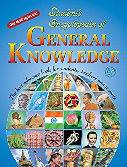 Student's Encyclopedia of General Knowledge: The best reference book for students, teachers and parents by [Khan, Azeem Ahmad, Premi, Dr Ruth]
