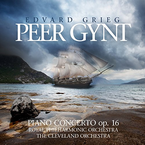 Grieg: Peer Gynt / Piano Conce...
