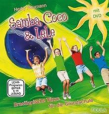 Samba,Coco&Lele Brasilianische Tänze für die Grundschule