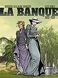 Banque (La) - Tome 6 - Temps des colonies (Le)