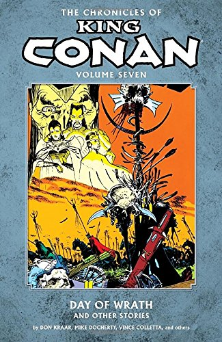 The Chronicles of King Conan Volume 7: Day of Wrath and Other Stories