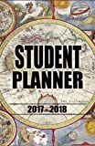 Student Planner 2017 - 2018: Academic Planner and Simple Daily, Weekly Agenda Planner, Calendar, Schedule Organizer and Journal Notebook, Undated Day for College, University and High School