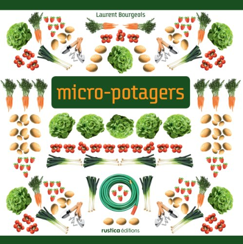 Micro-potagers par Laurent Bourgeois
