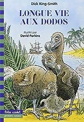 Longue vie aux dodos