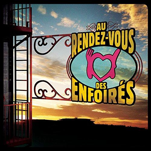 2016: Au Rendez-Vous Des Enfoirés - Coffret 2 CD - Inclus le single