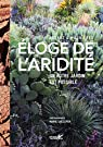 Eloge de l'aridité / Un autre jardin est possible par Maurières
