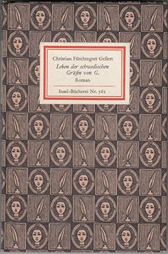 Leben der schwedischen Gräfin von G. (Insel-Bücherei Nr. 562) [Fester Einband]