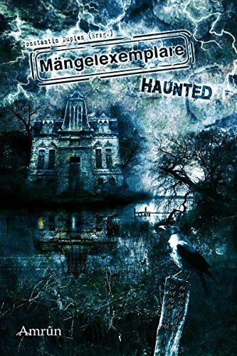 Mängelexemplare 3: Haunted: Horror-Anthologie