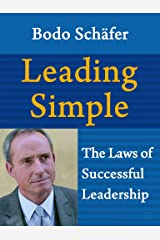 Leading Simple: The Laws of Successful Leadership (English Edition) Kindle Ausgabe