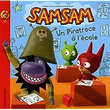 SamSam, Tome 13 : Un piratroce à l'école !