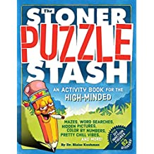 The Stoner Puzzle Stash: A High-Minded Activity and Coloring Book