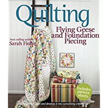 Quilting: Flying Geese and Foundation Piecing