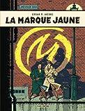 Les aventures de Blake et Mortimer, Tome 6 : La marque jaune