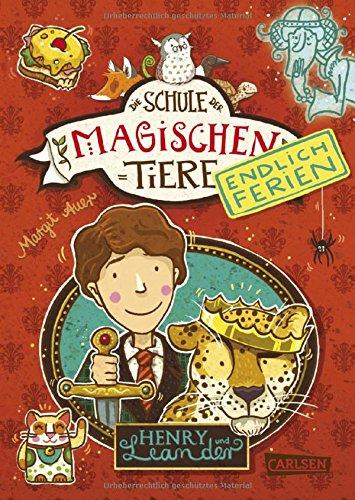 Henry und Leander (Die Schule der magischen Tiere - Endlich Ferien, Band 3)