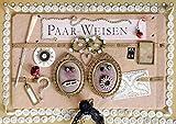Paar-Weisen (Tischkalender 2019 DIN A5 quer): Die wundersamen Facetten des Zwischenmenschlichen. Visualisierte Klischees und Herz-Hoffnungen. (Monatskalender, 14 Seiten ) (CALVENDO Kunst)