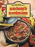Aus dem Bratentopf für den verwöhnten Gaumen. = Casserole cooking 3767001098 [hrsg. von Sybil Gräfin Schönfeldt. Ins Dt. übertr. von Anne Brakemeier], Ceres-Feinschmecker-Edition ; 7