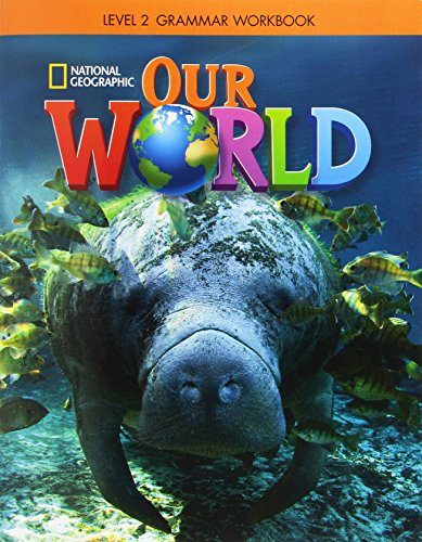Our World Bre. Grammar Workbook 2