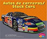 Autos De Carreras/Stock Cars (Pebble Plus Bilingual)