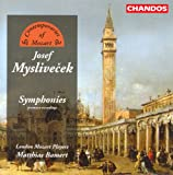 Myslivecek: Symphonies in C Major / A Major / F Major / D Major / B-Flat Major / G Major