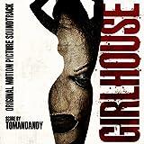 Girlhouse - O.S.T. by Tomandandy