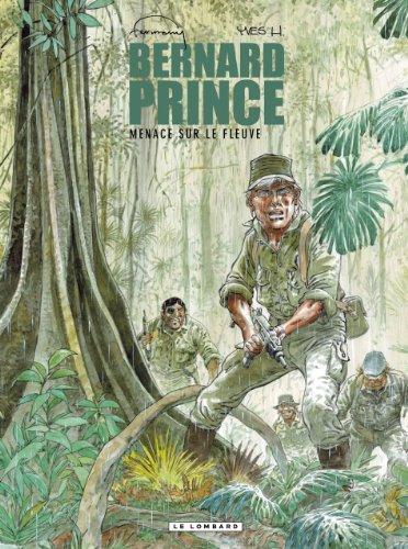 Bernard Prince - tome 18 - Menace sur le fleuve