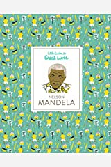 Little Guides to Great Lives: Nelson Mandela Hardcover