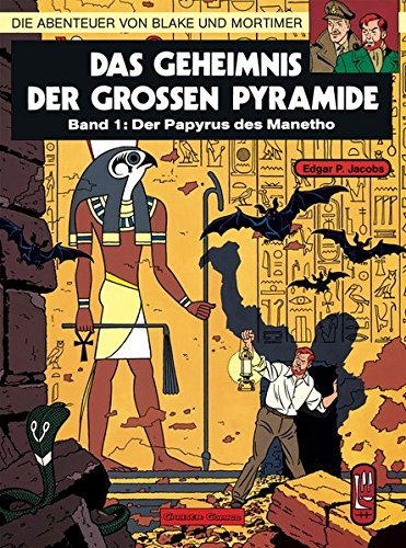 Die Abenteuer von Blake und Mortimer, Bd.1, Das Geheimnis der großen Pyramide (Blake & Mortimer, Band 1)