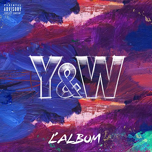 Y&W [Explicit]