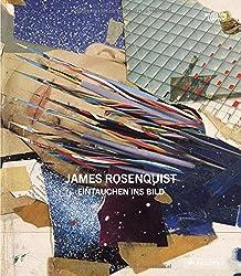 James Rosenquist: Eintauchen ins Bild