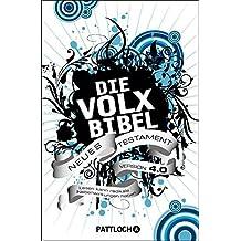 Die Volxbibel Neues Testament