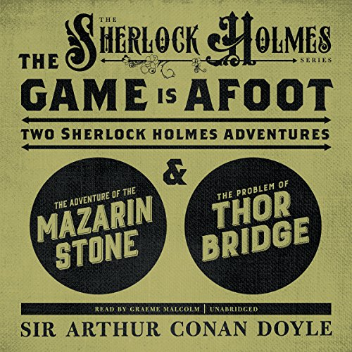 The Game Is Afoot  Audiolibri