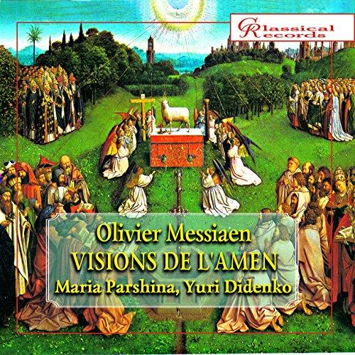 Olivier Messiaen: Visions De L'amen (For Two Pianos)