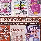 Broadway Musicals by John Mcglinn (2009-11-17)