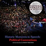 Political Conventions (Historic Moments in Speech)