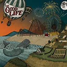 Everybody's Coming Down by The Good Life