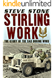 Stirling Work The true story of the SAS during World War 2 (World War II) (English Edition)