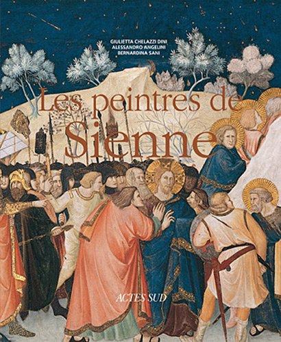 Les peintres de Sienne par Alessandro Angelini