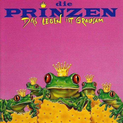Die Prinzen: Das Leben Ist Grausam (Audio CD)