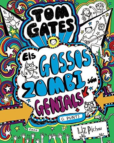 Tom Gates - Els Gossos Zombi sn genials (i punt)