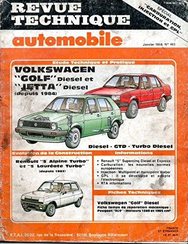 revue-technique-automobile-n-463-volkswagen-golf-et-jetta-2-diesel-gtd-turbo-diesel-depuis-1984