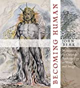 Becoming Human: Meditations on Christian Anthropology in Word and Image