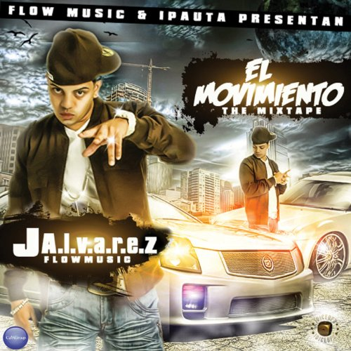 El Movimiento: The Mixtape [Ex...