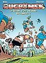 Les Rugbymen, tome 16 : Le rugby, c'est un sport de compact !  par Béka
