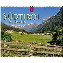 SÜDTIROL - DOLOMITEN: Original Stürtz-Kalender 2018 - Großformat-Kalender 60 x 48 cm
